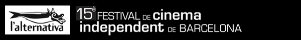 L'Alternativa. 15th Barcelona Independent Film Festival