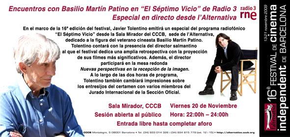 l'Alternativa, Radio3, Séptimo Vicio, Basilio Martín Patino, Javier Tolentino